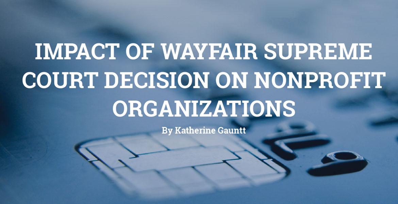 Impact of Wayfair Supreme Court Decision on Nonprofit Organizations